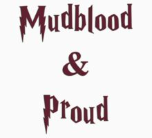 Mudblood & Proud  by nicethreads