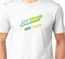 Dubway Beat Fresh Unisex T-Shirt