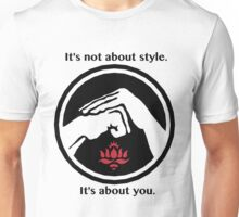 It's not about style. (White background) Unisex T-Shirt