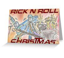 Rick 'n' Roll Christmas! Greeting Card