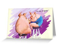 Doc says it's glands! Greeting Card