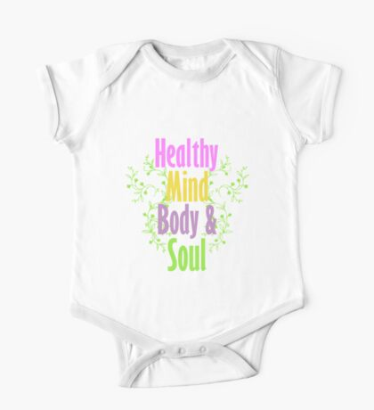 Healthy Mind Body and Soul  One Piece - Short Sleeve