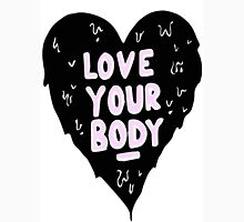 Love Your Body Unisex T-Shirt