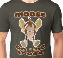 """""""Moose on the Loose""""  Unisex T-Shirt"""