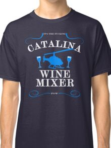 The Catalina Wine Mixer Classic T-Shirt