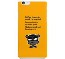 Ociffer. Iswear to drunk I'm not God. iPhone Case/Skin