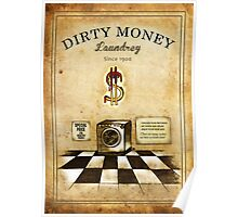 Dirty money laundrey Poster