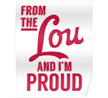 From the Lou and I'm Proud Poster