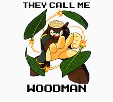 They call me Woodman (v1) Unisex T-Shirt