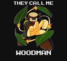 They call me Woodman (v2) Unisex T-Shirt