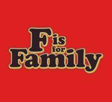 F is For Family Logo by Spillanejohn