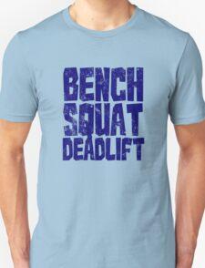 Bench Squat Deadlift T-Shirt