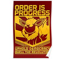 ORDER IS PROGRESS Poster