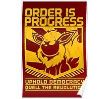 ORDER IS PROGRESS Poster