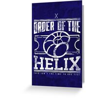 Order of the Helix Greeting Card