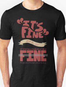 Caitlin - It's Fine Unisex T-Shirt