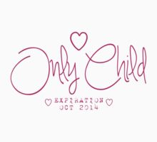 Only Child Expiration Baby Tee