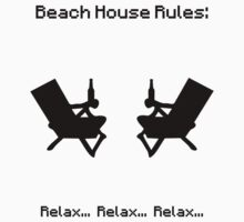 Beach House Rules: Relax Relax Relax (black) by MinecraftERR0R