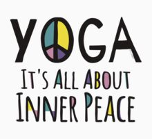 Yoga It's All About Inner Peace One Piece - Short Sleeve