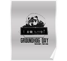 Groundhog Day  Alarm Clock  Punxsutawney T-shirt Poster