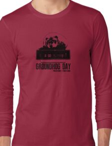 Groundhog Day  Alarm Clock  Punxsutawney T-shirt Long Sleeve T-Shirt