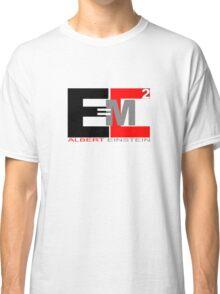 E=mc2 Classic T-Shirt