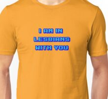 Scott Pilgrim Vs The World - I Am In Lesbians With You Unisex T-Shirt