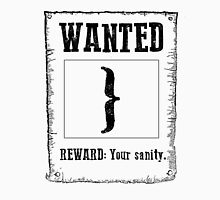 Wanted } Unisex T-Shirt