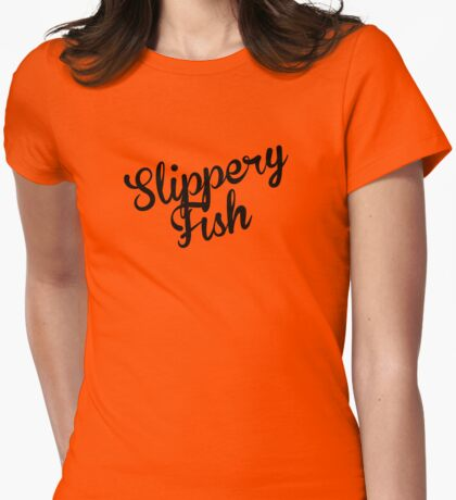 Slippery Fish (black) Womens Fitted T-Shirt