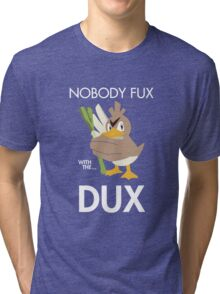 Twitch Plays Pokemon: Nobody Fux With The Dux - Green with White Text Tri-blend T-Shirt