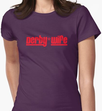 Derby Wife Womens Fitted T-Shirt