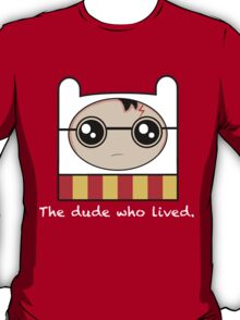 The Dude Who Lived T-Shirt
