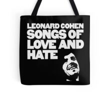 Leonard Cohen - Songs of Love and Hate Tote Bag
