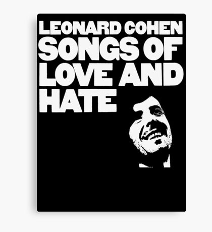 Leonard Cohen - Songs of Love and Hate Canvas Print