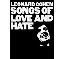 Leonard Cohen - Songs of Love and Hate Photographic Print