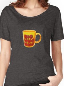 Big Hug Mug Women's Relaxed Fit T-Shirt