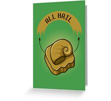 All Hail Helix Greeting Card