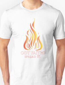 Got Faith? T-Shirt