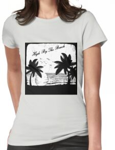 High By The Beach (Black & White) Womens Fitted T-Shirt