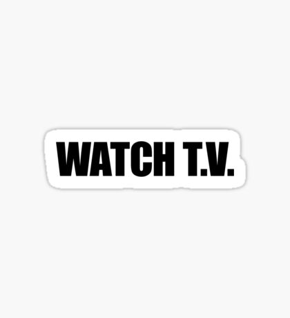They Live - Watch T.V. Sticker