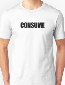 They Live - Consume T-Shirt