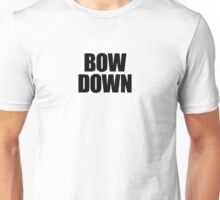 They Live - Bow Down Unisex T-Shirt