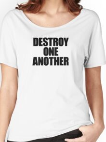 They Live - Destroy One Another Women's Relaxed Fit T-Shirt