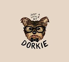 "Just a Little Bit ""Dorkie"" Unisex T-Shirt"
