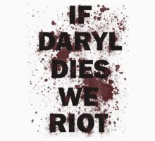 If Daryl Dies We Riot by geekygirl37