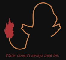 Charmander - Water doesn't always beat fire. by kymahi