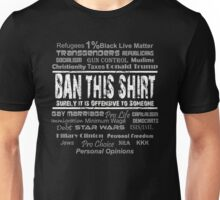 Offensive Shirt! - Ban This! Unisex T-Shirt