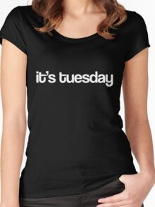 It's Tuesday - Black Women's Fitted Scoop T-Shirt