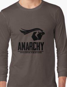 Anarchy (Black Text) Long Sleeve T-Shirt
