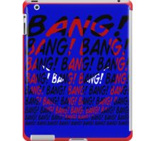 BANG! iPad Case/Skin